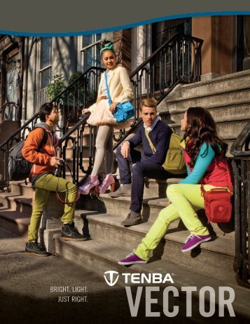 BRIGHT. LIGHT. JUST RIGHT. - Tenba