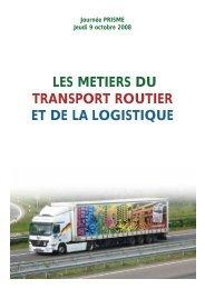 les metiers du transport routier et de la logistique - Informetiers