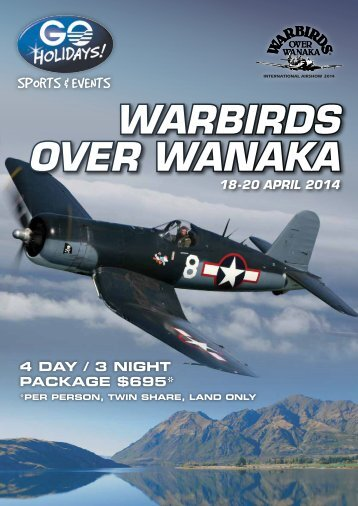 warbirds over wanaka 4 DAY / 3 NIGHT PACKAGE ... - Searle Travel