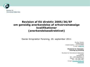 Oplæg: Hvad kan der komme fra EU? - Dansk Kiropraktor Forening