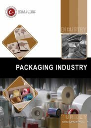 Packaging Industry in Turkey -  Republic of Turkey Ministry of Economy