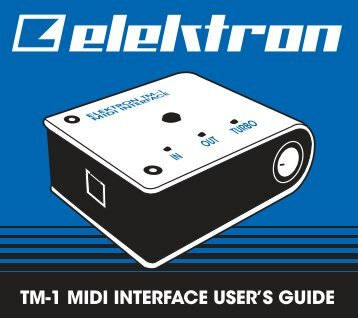 TM-1 MIDI INTERFACE USER'S GUIDE - B&H Photo Video