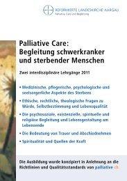 Palliative Care: Begleitung schwerkranker und sterbender Menschen