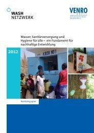 Wasser, Sanitärversorgung und Hygiene für alle – ein ... - Venro
