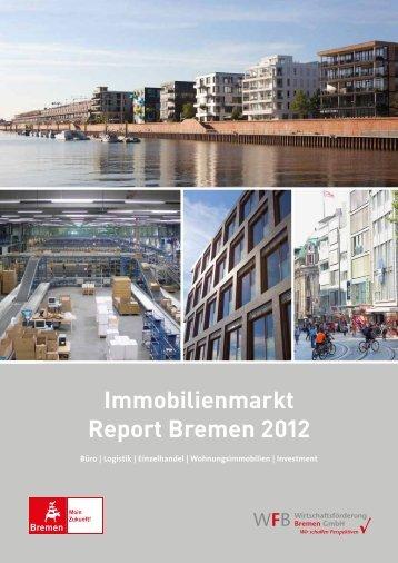 Immobilienmarkt Report Bremen 2012 - WFB Wirtschaftsförderung ...