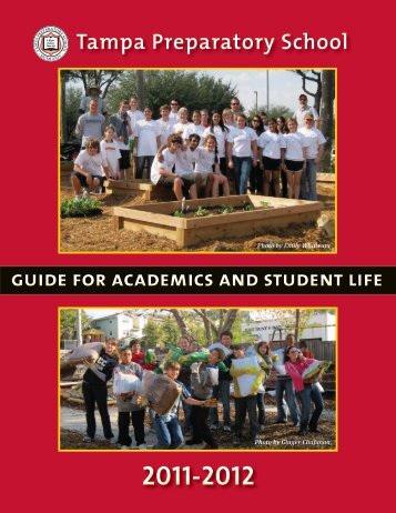 GUIDE FoR AcADEMIcs AND stUDENt lIFE Tampa Preparatory School