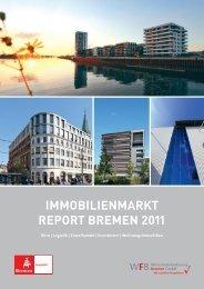 Immobilienmarkt Report Bremen 2011 - WFB Wirtschaftsförderung ...