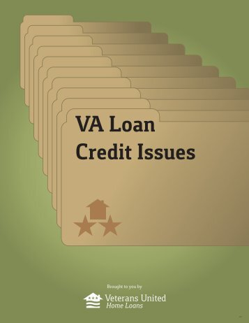 VA Loan Credit Issues - Veterans United Home Loans