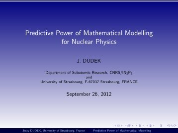 Predictive Power of Mathematical Modelling for Nuclear Physics