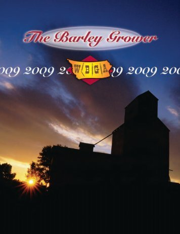 The Barley Grower 2009 - Western Barley Growers Association