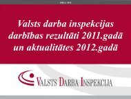 Valsts darba inspekcijas darbības rezultāti 2011.gadā un ...