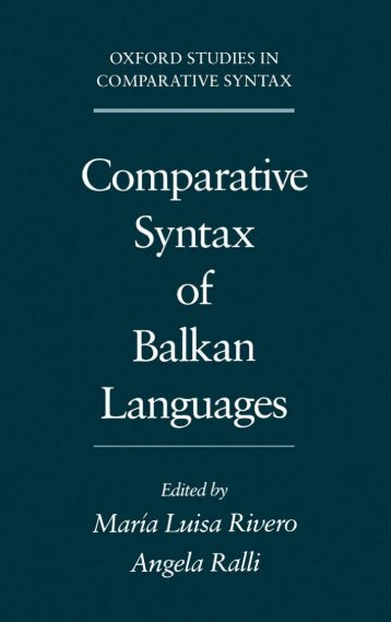 Comparative Syntax of the Balkan Languages (Oxford ... - Cryptm.org