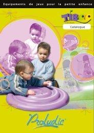 Equipements de jeux pour la petite enfance Catalogue - Proludic