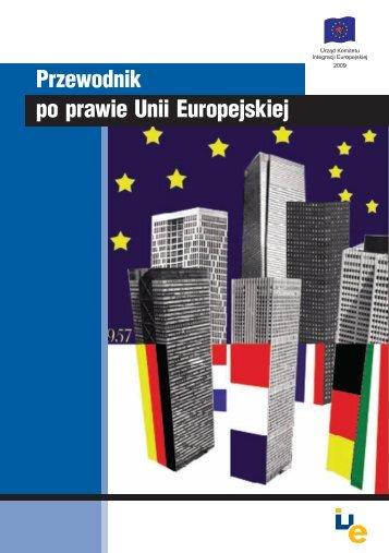 Przewodnik po prawie Unii Europejskiej - Centrum Informacji ...