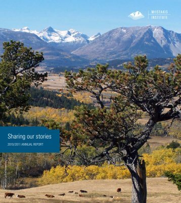 Sharing our stories - Miistakis Institute for the Rockies