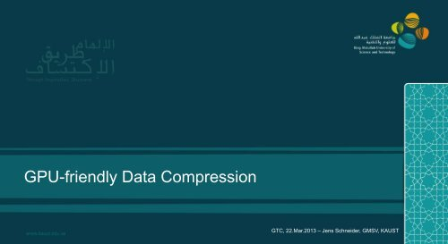 GPU Friendly Data Compression - GPU Technology Conference