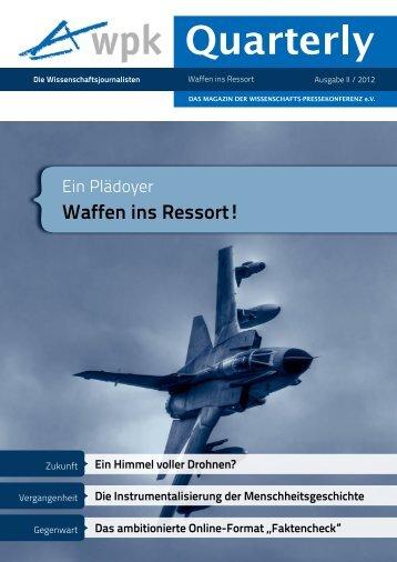 WPK-Quarterly II 2012 - DAS MAGAZIN DER WISSENSCHAFTS ...