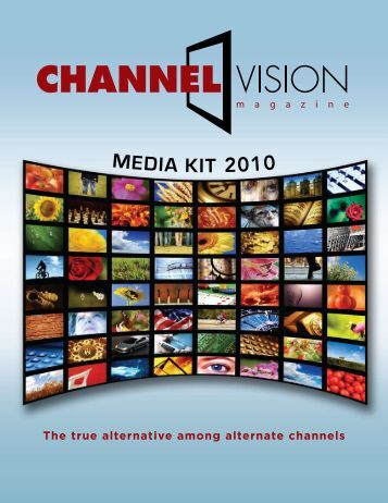 MEDIA KIT 2010 - ChannelVision Magazine