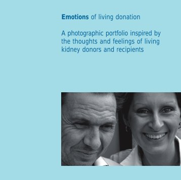Emotions of living donation A photographic ... - Organ Donation