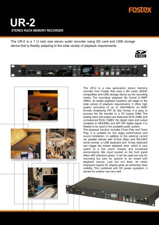 The UR-2 is a 1 U rack size stereo audio recorder using SD card ...