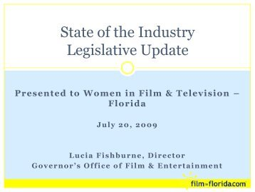 State of the Industry Legislative Update - Film In Florida
