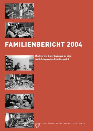 Familienbericht 2004 - Bundesamt für Sozialversicherungen - admin ...