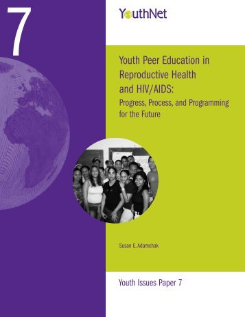 Youth Peer Education in Reproductive Health and HIV/AIDS: