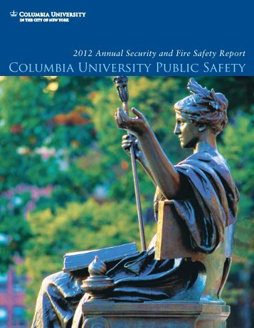 2012 Annual Security and Fire Safety Report - Columbia University
