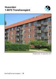 Husorden 1-6070 Tranehavegård - Boligforeningen 3B