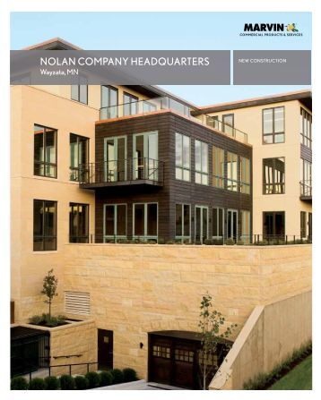 NOLAN COMPANY HEADQUARTERS - Marvin Windows and Doors