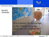 Kornelia Schneider / DJI München: Wie erkenne ... - Zentrum Bildung