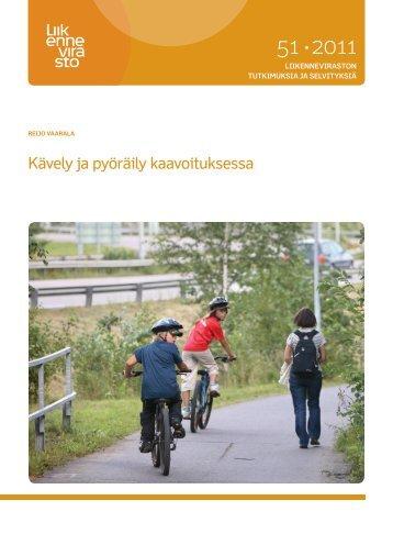 Kävely ja pyöräily kaavoituksessa - Liikennevirasto