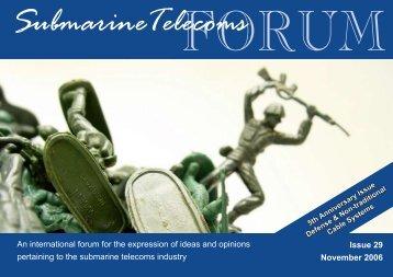 Issue 29 November 2006 - Submarine Telecoms Forum