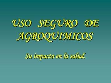 Uso seguro de Agroquímicos.ppt