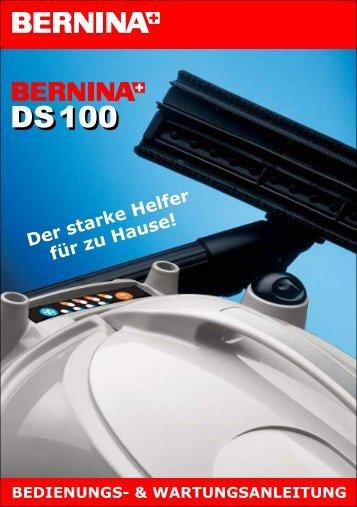 BERNINA DS100 - Streicher GmbH