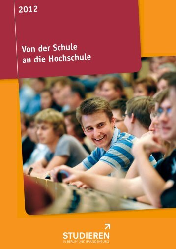 Von der Schule an die Hochschule 2012 - Studieren in Berlin und ...
