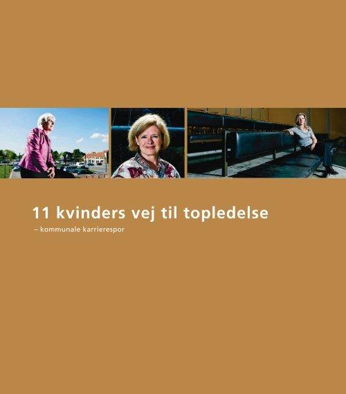 11 kvinders vej til topledelse - kommunale karrierespor - KTO