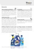 LONG LASTING BEAUTy FOR yOUR FIBRES AND ... - Whirlpool - Page 7