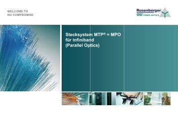 Stecksystem MTP® = MPO für Infiniband ... - Rosenberger OSI