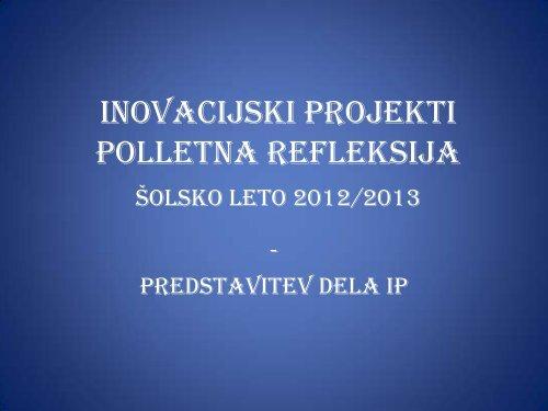 Zbirnik PowerPointov 2012/13 - Zavod RS za Å¡olstvo