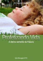 Profetizando Vida - Lagoinha.com