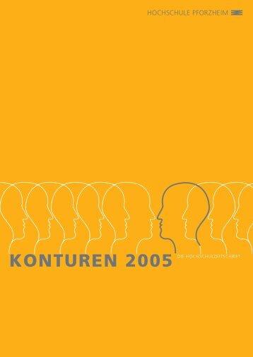 konturen 2005 die hochschulzeitschrift - Hochschule Pforzheim