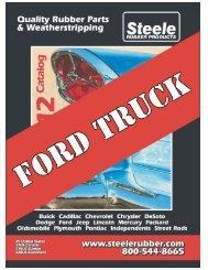 www.steelerubber.com FORD Trucks - Steele Rubber Products