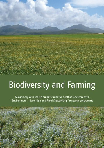 Biodiversity and Farming - The Macaulay Land Use Research Institute