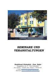 SEMINARE UND VERANSTALTUNGEN - Stadthotel Pinkafeld