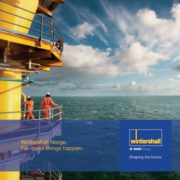 Wintershall Norge: We make things happen.