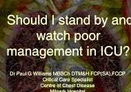 Should I stand by and watch poor management in ICU - Paul Williams