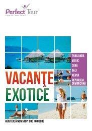 Vacante Exotice 2012 - Perfect Tour