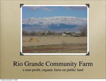 Overview Presentation PDF - Rio Grande Community Farm