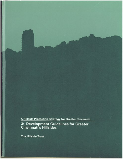 Page 1 Page 2 A Hillside Protection Strategy for Greater Cincinnati 3 ...